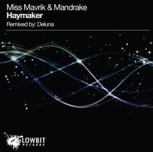 Haymaker - Miss Mavrik & Mandrake